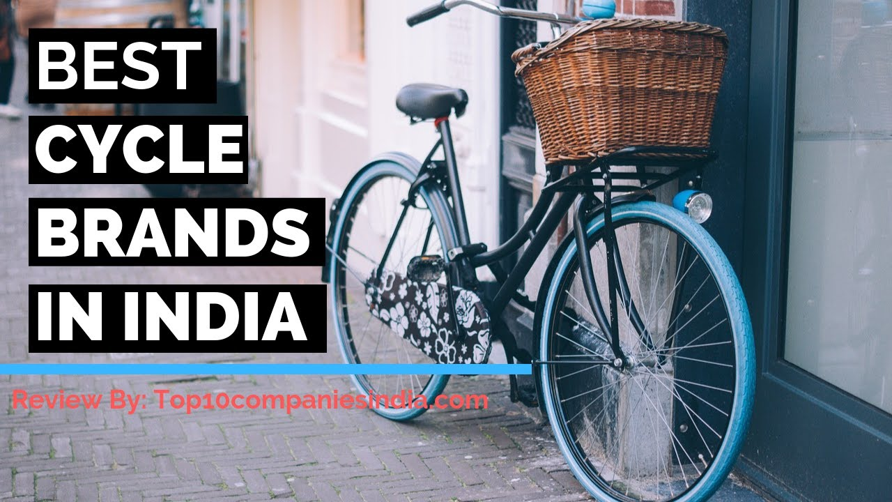 top 10 cycle brands in india